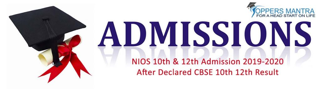 NIOS Class 10th & 12th Admission 2019-2020